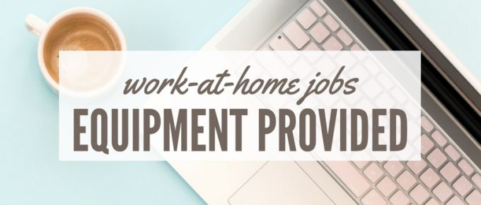 Legit Work from Home Jobs That Provide Equipment | BaileyContent com